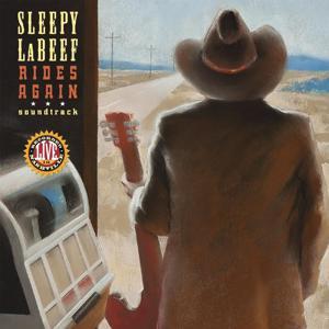 Sleepy LaBeef Rides Again (Soundtrack)