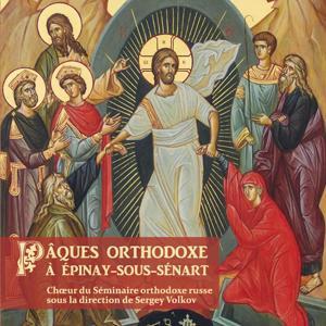 Pâques Orthodoxe à Épinay-Sous-Sénart