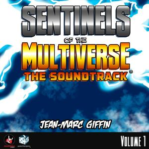 Sentinels of the Multiverse: The Soundtrack (Volume 1)