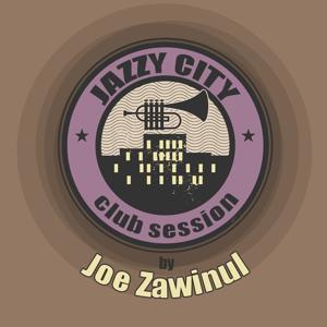 Jazzy City - Club Session by Joe Zawinul