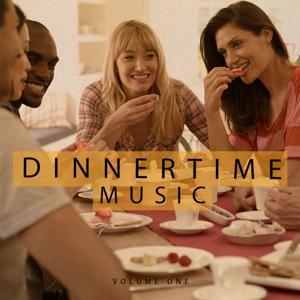 Dinnertime Music, Vol. 1 (Finest Lay Back Music)