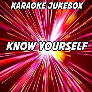 Know Yourself (Karaoke Version) (Originally Performed by Drake)