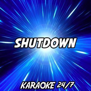 Shutdown (Karaoke Version) (Originally Performed by Skepta)