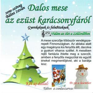 Dalos Mese Az Ezüst Karácsonyfáról, Vol. 2