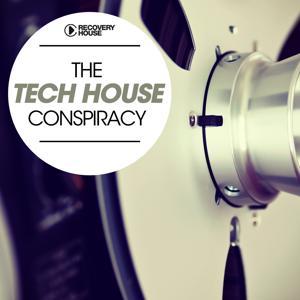 The Tech House Conspiracy