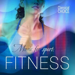 Classical Choice: Music for Sport, Fitness