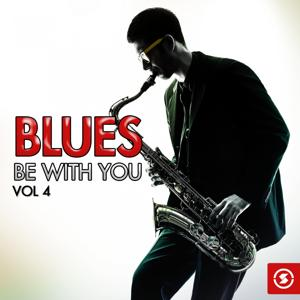 Blues Be with You, Vol. 4