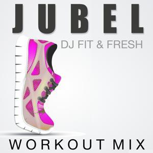 Jubel (Workout Mix)