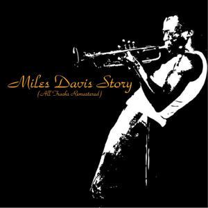 Miles Davis Story (All Tracks Remastered)