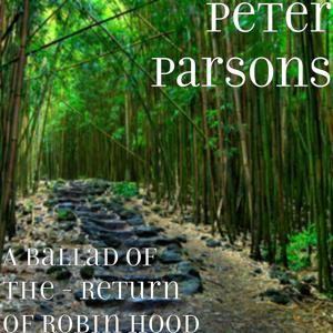 A Ballad Of - The Return of Robin Hood