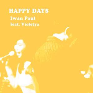 Happy Days (feat. Violetya)