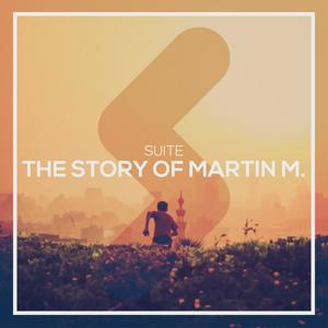The Story of Martin M.