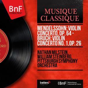 Mendelssohn: Violin Concerto, Op. 64 - Bruch: Violin Concerto No. 1, Op. 26 (Mono Version)