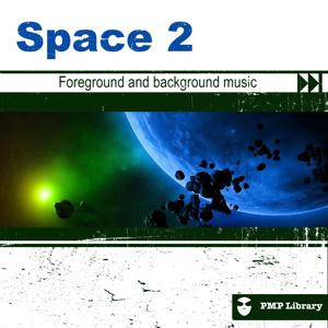 Space, Vol. 2 (Foreground and Background Music for Tv, Movie, Advertising and Corporate Video)