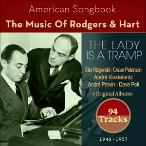 The Lady Is a Tramp (The Music Of Rodgers & Hart -  7 Original Albums 1946 - 1957)