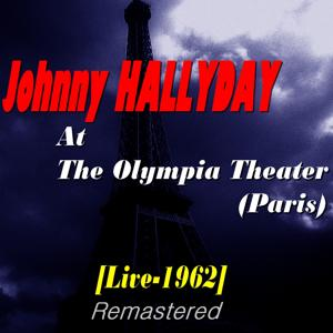 At The Olympia Theater (Paris) (Live-1962-Remastered)