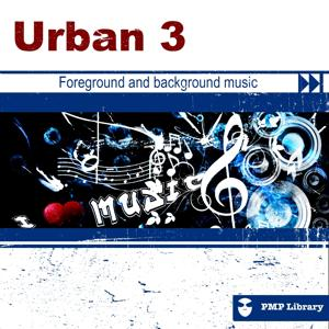 Urban, Vol. 3 (Foreground and Background Music for Tv, Movie, Advertising and Corporate Video)