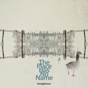 The Place Has No Name