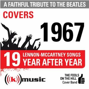 A Faithful Tribute To The Beatles: Year After Year 1967, 19 Lennon-McCartney Songs