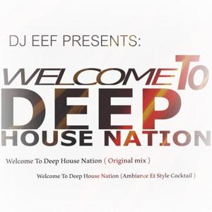 Welcome To Deep House Nation