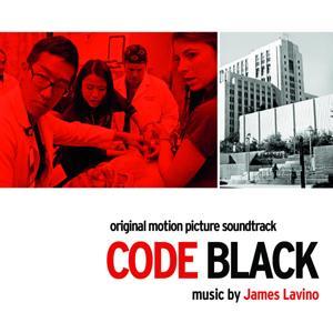 Code Black (Original Motion Picture Soundtrack)