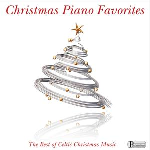 Christmas Piano Favorites: The Best of Celtic Christmas Music
