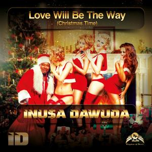 Love Will Be the Way (Christmas Time)
