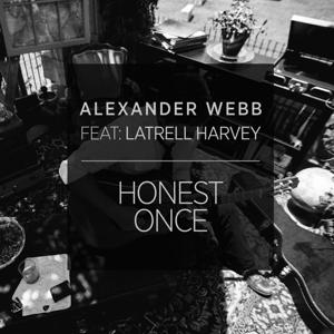 Honest Once (feat. Latrell Harvey)
