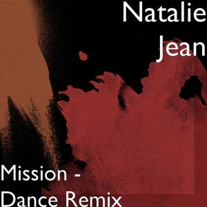 Mission (Dance Remix)