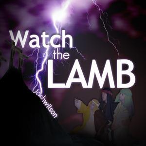 Watch the Lamb