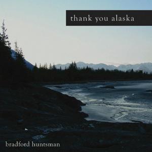 Thank You, Alaska