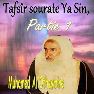 Tafsîr sourate Ya Sin, Partie 1 (Quran)