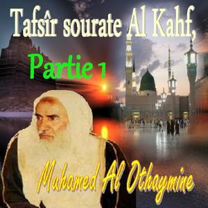 Tafsîr sourate Al Kahf, Partie 1 (Quran)