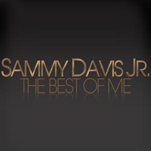 The Best Of Me - Sammy Davis Jr.