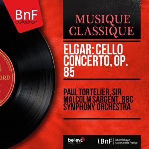 Elgar: Cello Concerto, Op. 85 (Mono Version)