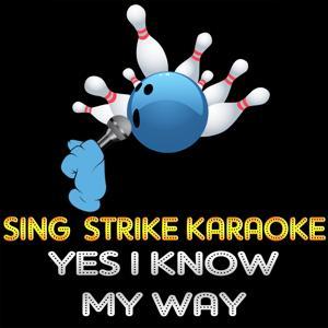 Yes I Know My Way (Karaoke Version) (Originally Performed By Pino Daniele)