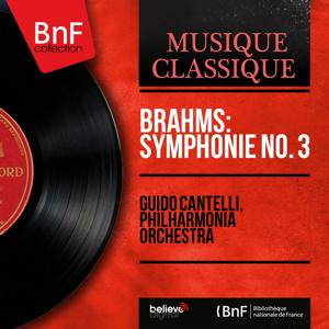 Brahms: Symphonie No. 3 (Mono Version)