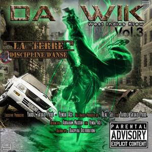 Da wik, vol. 3 (West Indies Krew) [La terre discipline danse]