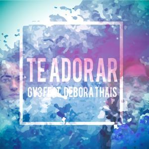 Te Adorar (Gv3 Mix)