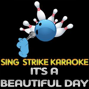 It's a Beautiful Day (Karaoke Version) (Originally Performed By Michael Bublé)