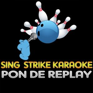 Pon De Replay (Karaoke Version) (Originally Performed By Rihanna)