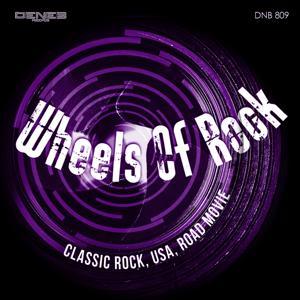 Wheels of Rock (Classic Rock, USA, Road Movie)