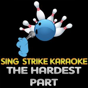 The Hardest Part (Karaoke Version) (Originally Performed By Coldplay)