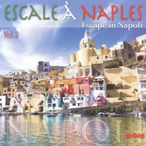 Escale à Naples, vol. 2