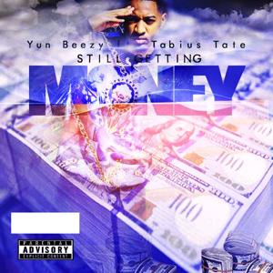 Still Gettn Money (feat. Tabius Tate)