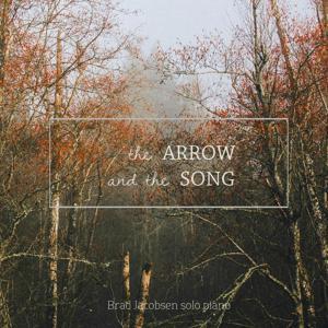 The Arrow & the Song