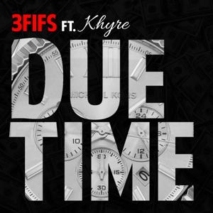 Due Time (feat. Khyre)