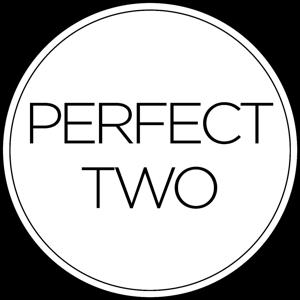 Perfect Two
