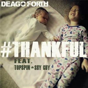 Thankful (feat. Topspin & Shy Guy)