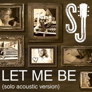 Let Me Be (Solo Acoustic)